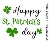 hand lettering quote happy... | Shutterstock .eps vector #1909857889