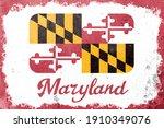 Maryland state flag vintage road tin sign rusty board. Retro grunge flag of Maryland decor background.