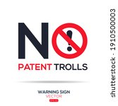 Warning Sign  No Patent Trolls  ...