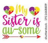 my sister is au some | Shutterstock .eps vector #1911668809