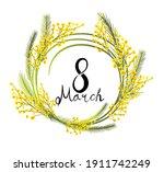 postcard march 8. mimosa... | Shutterstock .eps vector #1911742249