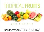 tropical ripe fruits mix. sweet ... | Shutterstock . vector #191188469