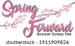 spring forward daylight savings ...   Shutterstock .eps vector #1911909826