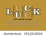 slot machine style casino font  ... | Shutterstock .eps vector #1912212010
