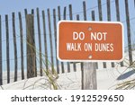 Do Not Walk On Dunes Sign