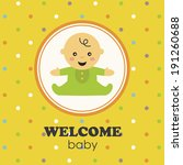 welcome baby card design.... | Shutterstock .eps vector #191260688