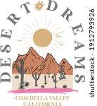 Desert Dreams Slogan And Desert ...