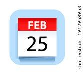 february 25. calendar icon.... | Shutterstock .eps vector #1912958953