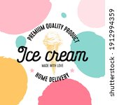 ice cream poster  retro hand... | Shutterstock .eps vector #1912994359