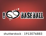 i love baseball. design pattern ... | Shutterstock .eps vector #1913076883