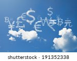currency cloud symbol floating... | Shutterstock . vector #191352338