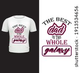 the best best dad the whole...   Shutterstock .eps vector #1913534656