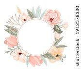 pastel flowers and leaves frame.... | Shutterstock .eps vector #1913578330