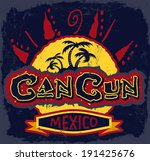 Cancun Mexico   Vintage Vector...
