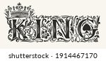 the word king. vintage... | Shutterstock .eps vector #1914467170