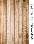 wood texture background  | Shutterstock . vector #191482490
