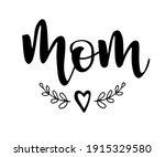 mom vector calligraphic... | Shutterstock .eps vector #1915329580