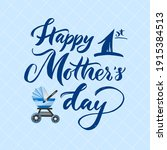 happy first mothers day with... | Shutterstock .eps vector #1915384513