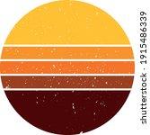 vintage retro striped sunset... | Shutterstock .eps vector #1915486339
