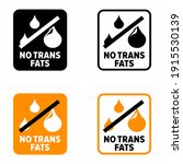 """no trans fats"" information sign 