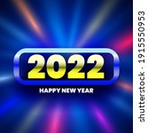 happy new year 2022 glowing... | Shutterstock .eps vector #1915550953