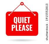 quiet please vector sign...   Shutterstock .eps vector #1915552813