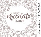 hot chocolate station text with ... | Shutterstock .eps vector #1915605760