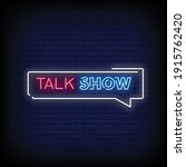 talk show neon signs style text ... | Shutterstock .eps vector #1915762420