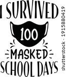 I Survived 100 Masked School...
