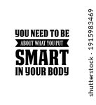 you need to be smart about what ...   Shutterstock .eps vector #1915983469
