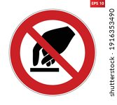 do not touch sign. vector...   Shutterstock .eps vector #1916353490