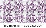 dye geo motifs seamless pattern.... | Shutterstock .eps vector #1916519309