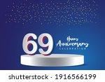69 Years Anniversary Vector...