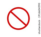 red prohibition sign on white... | Shutterstock .eps vector #1916604590