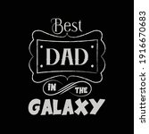 best dad t shirt design.unique... | Shutterstock .eps vector #1916670683