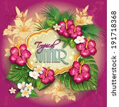 label with  tropical floral... | Shutterstock . vector #191718368