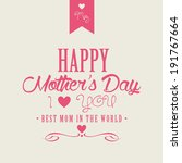 abstract happy mother's day... | Shutterstock .eps vector #191767664