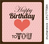 birthday design over brown... | Shutterstock .eps vector #191777084