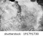 gray scale watercolor macro... | Shutterstock . vector #191791730