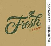 fresh food typography vector... | Shutterstock .eps vector #1918096070