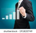 businessman hand drawing a... | Shutterstock . vector #191820749