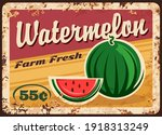 Watermelon Metal Plate Rusty ...