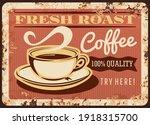 Fresh Roast Coffee Steaming Cup ...