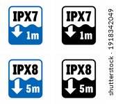 """ipx7 and ipx8"" 1m and 5m... 