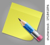 blue pencil and yellow sticker... | Shutterstock .eps vector #191841896