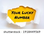 Text sign showing your lucky...