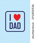 design greeting card for father'... | Shutterstock .eps vector #191850536