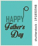 design greeting card for father'... | Shutterstock .eps vector #191850548