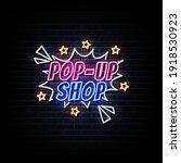 pop up shop door neon sign  | Shutterstock .eps vector #1918530923