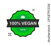100 percent vegan organic... | Shutterstock .eps vector #1918791536